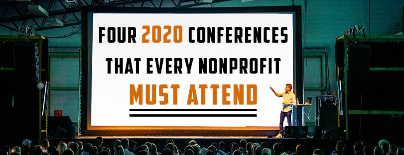 Four 2020 Conferences That Every Nonprofit Must Attend