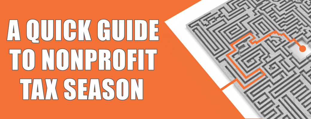 A Quick Guide to Nonprofit Tax Season