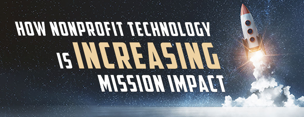 How Nonprofit Technology is Increasing Mission Impact