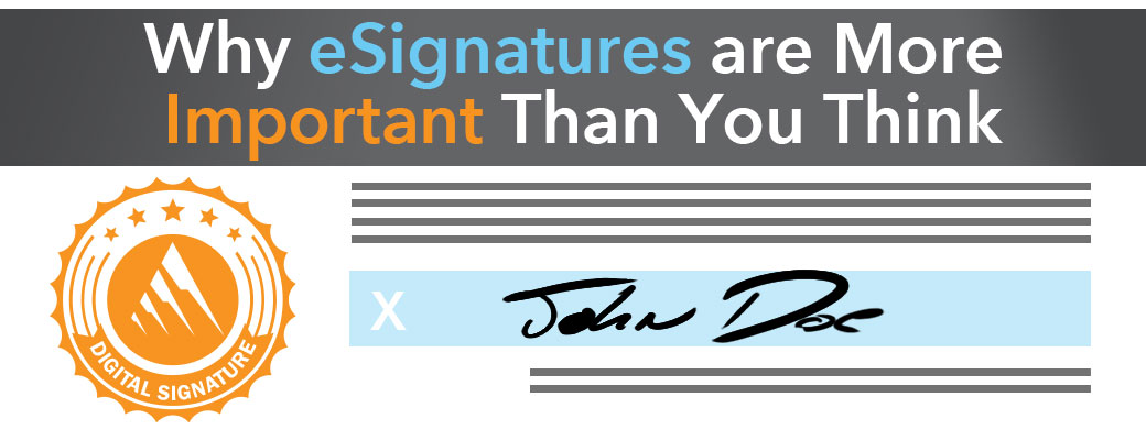 Why eSignatures are More Important Than You Think