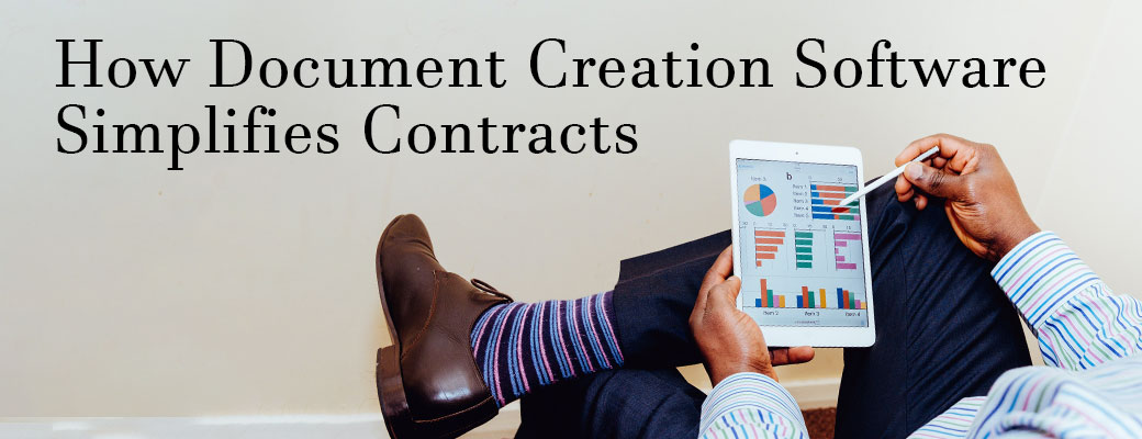 How Document Creation Software Simplifies Contracts