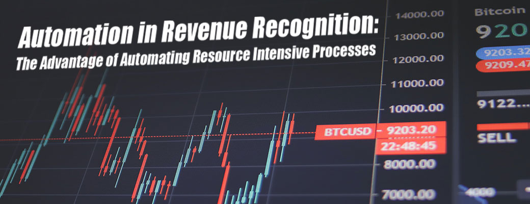 Automation in Revenue Recognition: the advantages of automating resource intensive processes