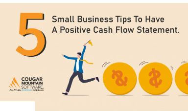 5 Small Business Tips To Have A Positive Cash Flow Statement.